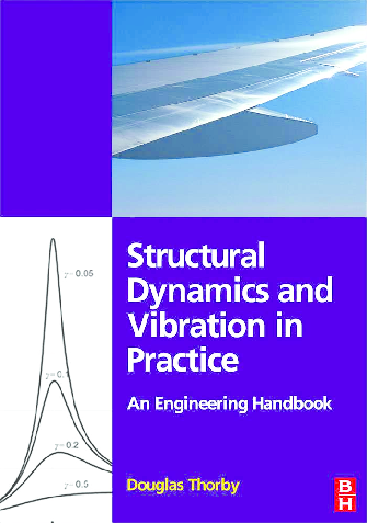 PDF) Structural Dynamics and Vibration in Practice pdf