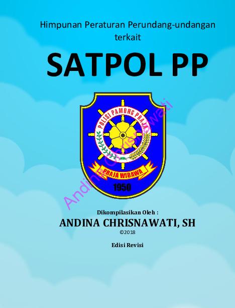 Pdf Satpol Pp Himpunan Peraturan Perundang Undangan Terkait Edisi Revisi Andina Chrisnawati Academia Edu