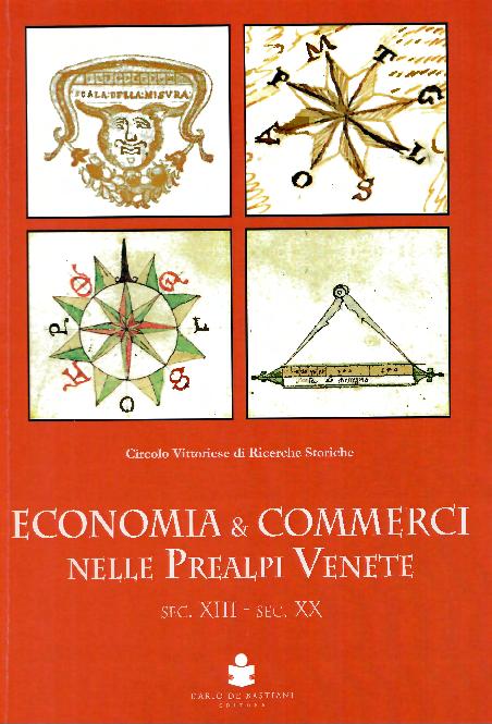 9a0c268347 PDF) Atti del Convegno 2014 («ECONOMIA E COMMERCI NELLE PREALPI ...