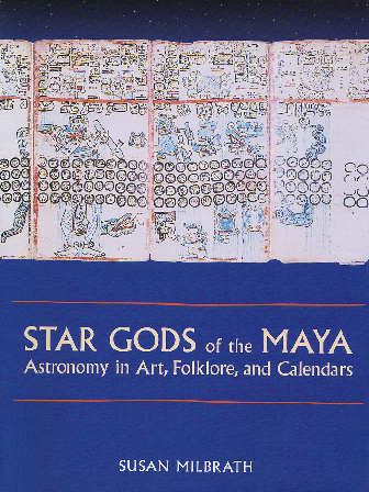 PDF) Star Gods of the Maya: Astronomy in Art, Folklore, and