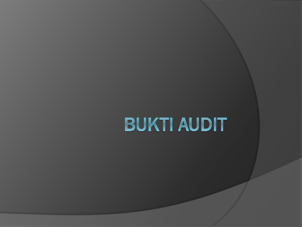 Ppt Bukti Audit Pptx Dewi Apriani Academia Edu