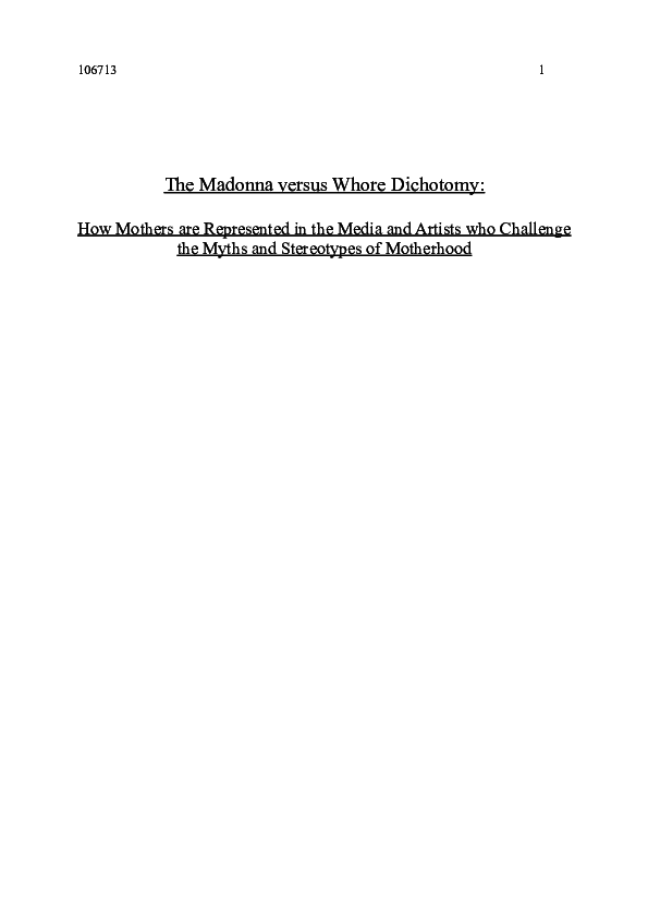 Doc Ba Dissertation University Of Sussex Department Of Art History 2015 1st The Madonna Versus Whore Dichotomy How Mothers Are Represented In The Media And Artists Who Challenge The Myths And Stereotypes