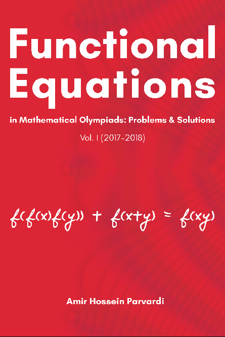 PDF) Functional Equations in Mathematical Olympiads (2017 - 2018