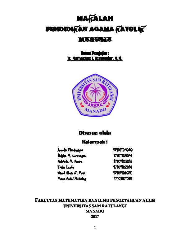 Pdf Makalah Pendidikan Agama Katolik Manusia Disusun Oleh Fakultas Matematika Dan Ilmu Pengetahuan Alam Universitas Sam Ratulangi Manado 2017 Vitrail Gloria Mairi Academia Edu