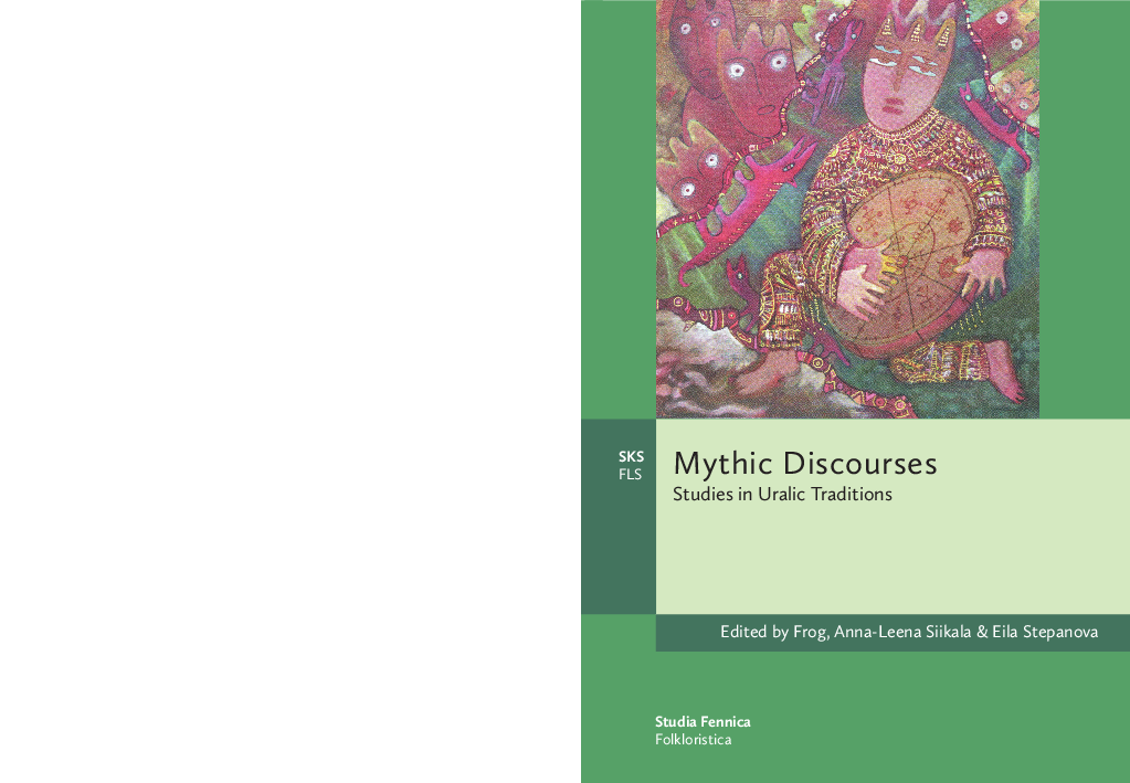 PDF) Mythic Discourses : Studies in Uralic Traditions (ed  Frog
