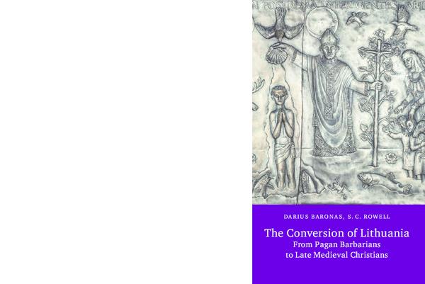 PDF) 11MB_Baronas_Rowell_The_conversion_of_Lithuania_2015 pdf