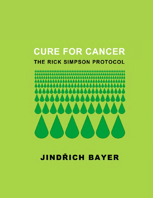 PDF) CURE FOR CANCER: THE RICK SIMPSON PROTOCOL | Visper Zyraxes