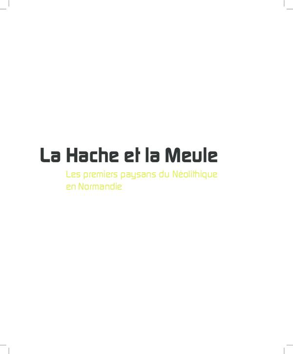 Pdf La Hache Et La Meule Les Premiers Paysans Du