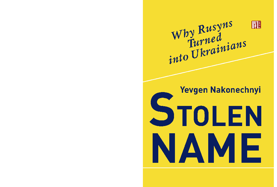 PDF) Y  Nakonechnyi Stolen Name  Why Rusyns Turned into Ukrainians