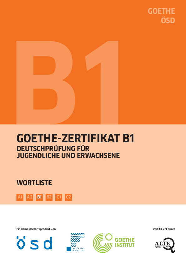 Pdf B1 B2 C1 C2 A2 A1 Goethe Zertifikat B1 Wortliste Ein