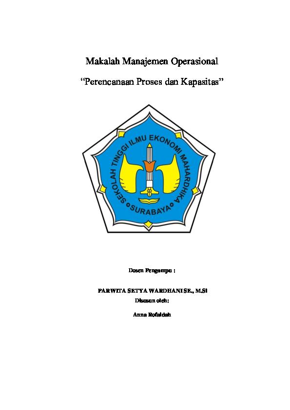 Doc Makalah Manajemen Operasional Perencanaan Proses Dan Kapasitas Mochammad Andhre Academia Edu
