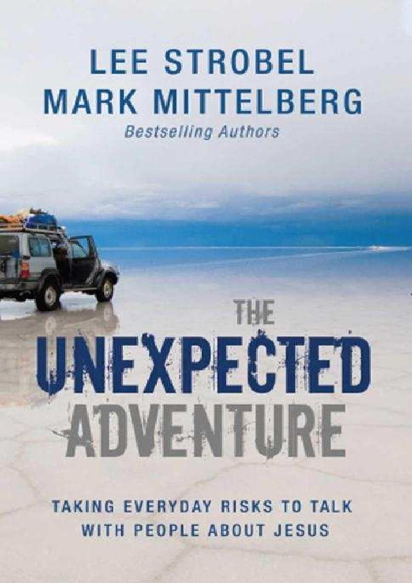 The Unexpected Adventure Lee Strobel Victor Christianto