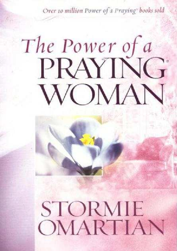 PDF) Power of a Praying Woman - Stormie Omartian | Victor
