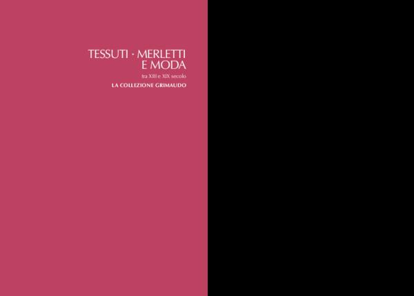 0df073356b89 PDF) TESSUTI · MERLETTI E MODA tra XIII e XIX secolo   Daniela ...