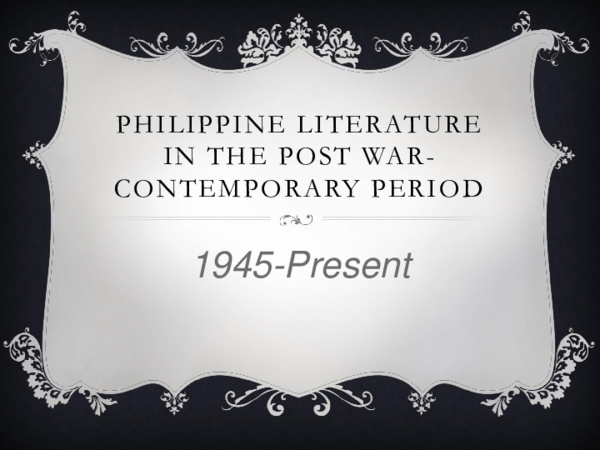 PPT) Philippine Literature in the Post war contemporary period 1