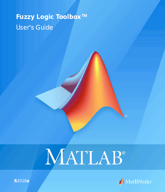 PDF) Fuzzy Logic Toolbox™ User's Guide R2018a | Abrar Hussain