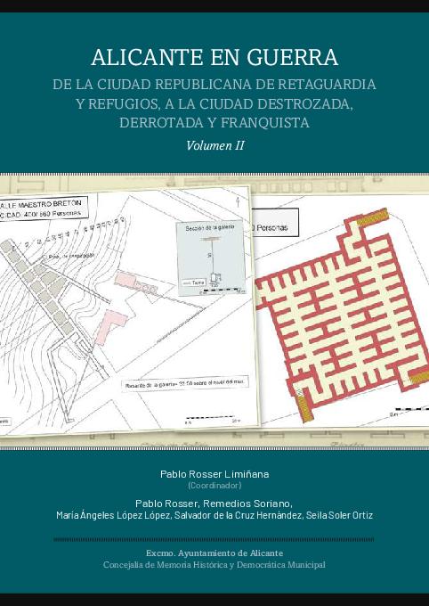 Alicante En Guerra De La Ciudad Republicana De Retaguardia Y