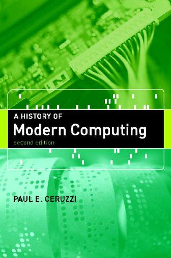 Pdf Pauleceruzziahistoryofmoderncomputing2