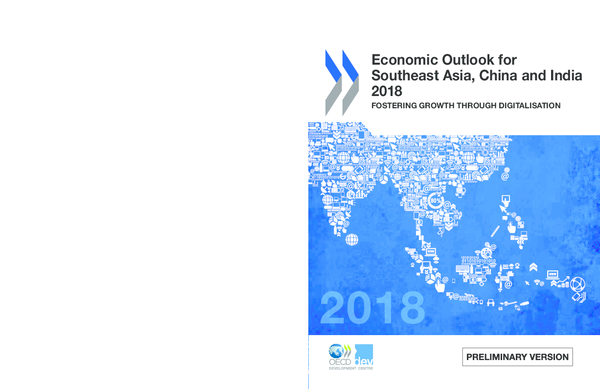 PDF) Economic Outlook for Southeast Asia, China and India 2018