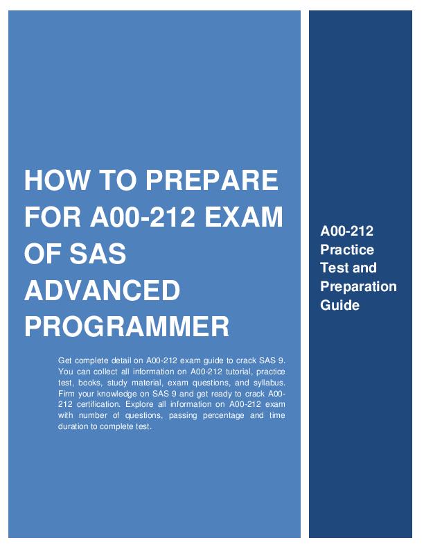 How to Prepare for A00-212 exam of SAS Advanced Programmer?   Moyita