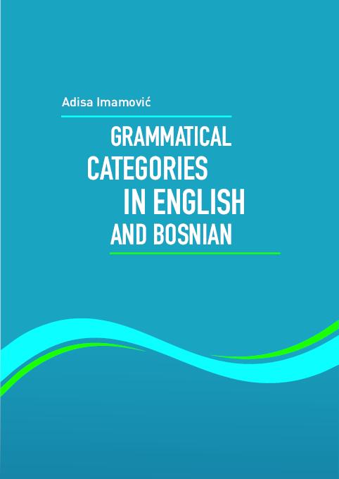 PDF) GRAMMATICAL CATEGORIES IN ENGLISH AND BOSNIAN | Adisa