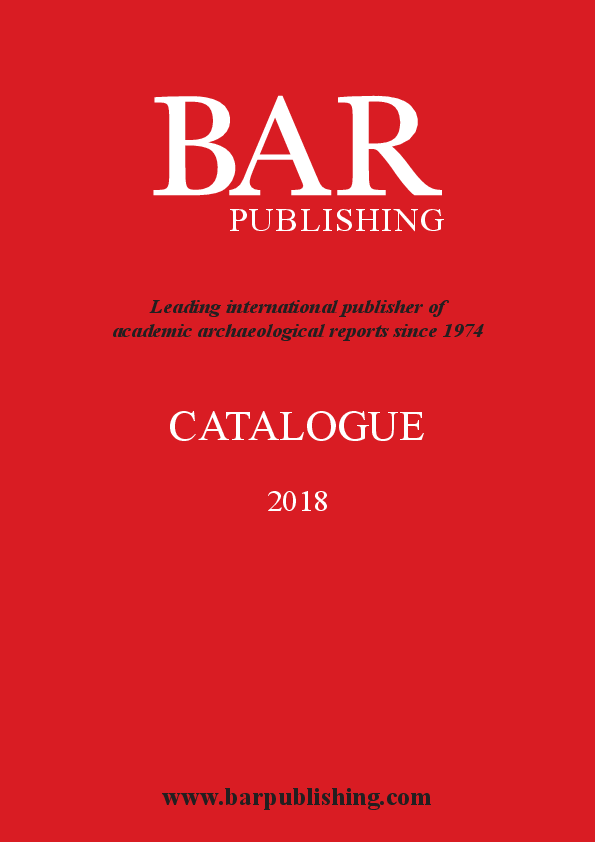 BAR Catalogue 2018.pdf   BAR Publishing Oxford - Academia.edu b6b952f38ccf