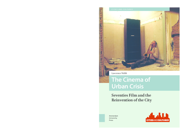 d3e12e0ffb8 PDF) The Cinema of Urban Crisis  Seventies Film and the Reinvention ...
