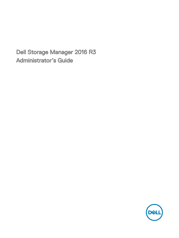 PDF) Dell Storage Manager 2016 R3 Administrator's Guide