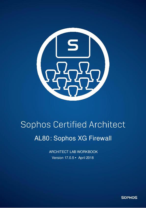 DOC) AL80 v17 0 5 Lab Workbook XG Firewall Architect | Eduardo