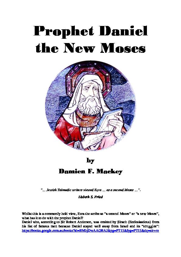 DOC) Prophet Daniel the New Moses   Damien Mackey - Academia edu