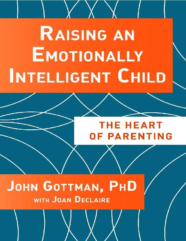PDF) Raising Emotional Intelligent Kids : John Gottman, Joan