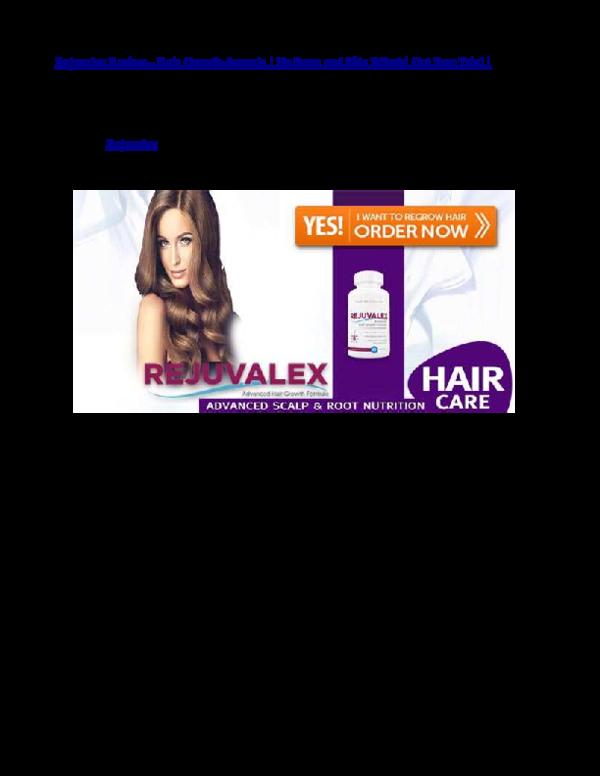 Pdf Rejuvalex Review Hair Growth Formula No Scam And Side