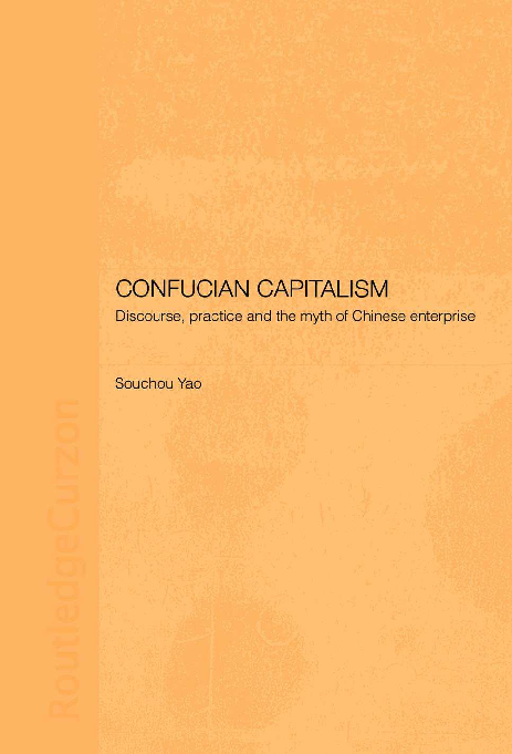 Souchou Yao Confucian Capitalism Discourse Practice Victor