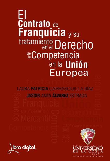 669091ca1cd PDF) El Contrato de Franquicia y Su Regulación en el Derecho de la ...