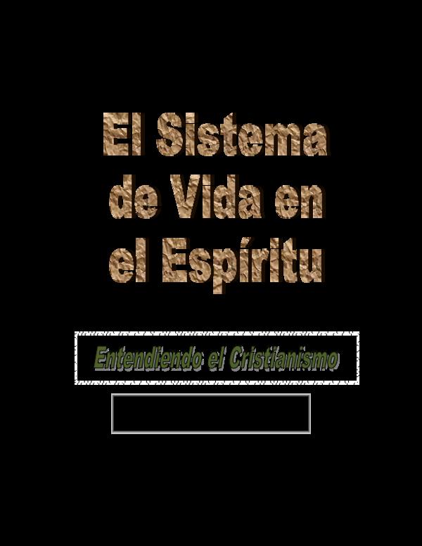 Vida En El Espiritu Entendiendo El Cristianismo Ramon Nunez Doval