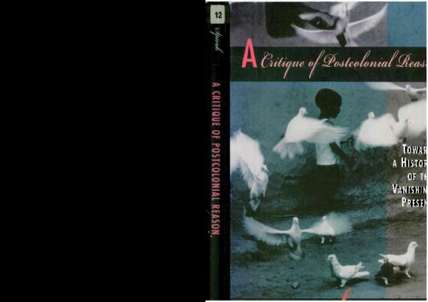 PDF) Spivak A Critique of postcolonial reason   Rosalba
