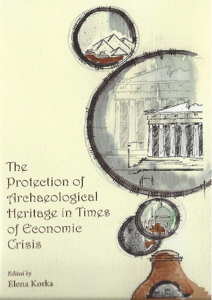 PDF) The Protection of Archaeological Heritage in Times of ...