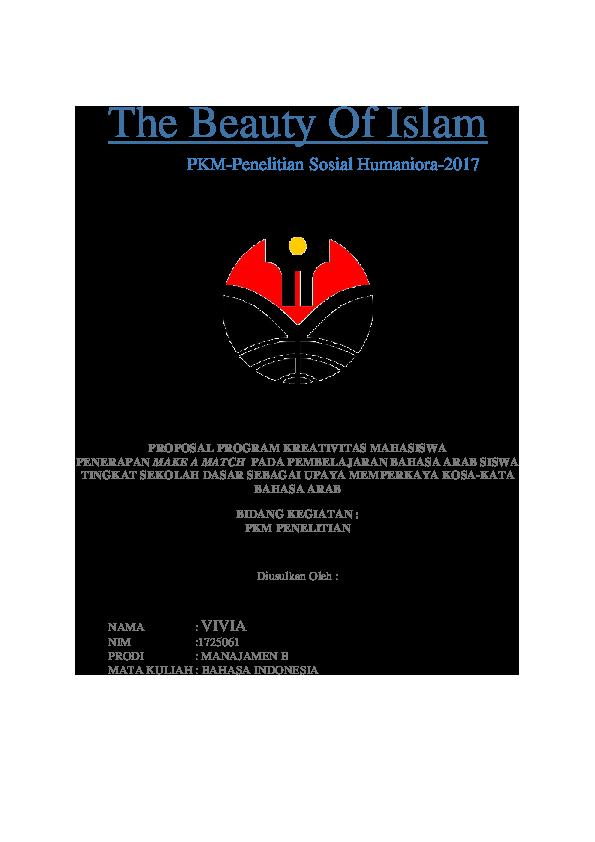 Doc The Beauty Of Islam Pkm Penelitian Sosial Humaniora 2017 Proposal Program Kreativitas Mahasiswa Penerapan Make A Match Pada Pembelajaran Bahasa Arab Siswa Tingkat Sekolah Dasar Sebagai Upaya Memperkaya Kosa Kata Bahasa Arab Heru
