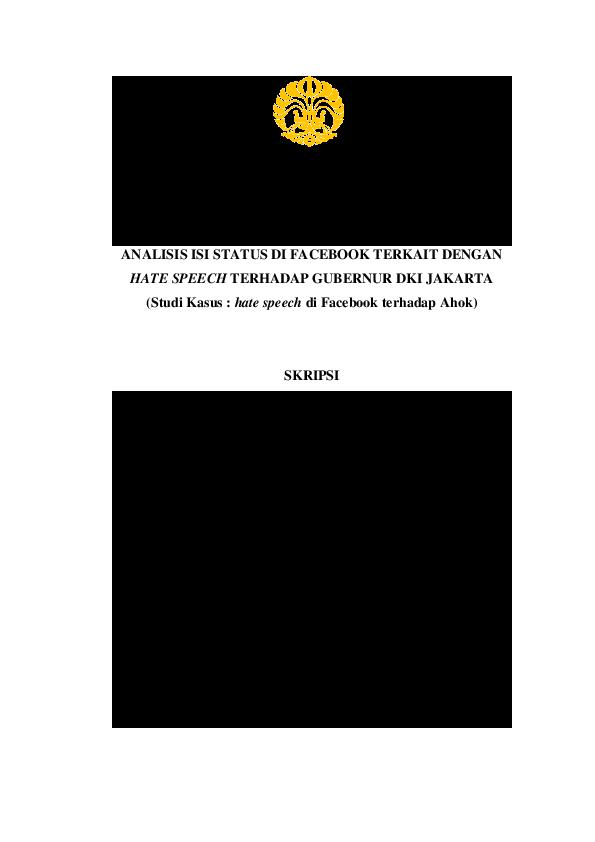 Pdf Analisis Isi Status Di Facebook Terkait Dengan Hate Speech Terhadap Gubernur Dki Jakarta Studi Kasus Hate Speech Di Facebook Terhadap Ahok Shirley T Tobing Academia Edu