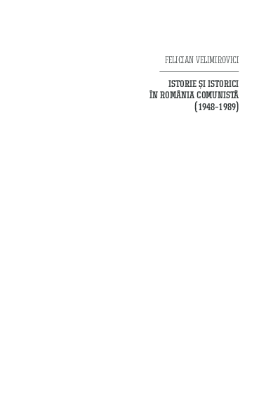 f2d57adcc6 PDF) Istorie și istorici în România comunistă | Felician ...
