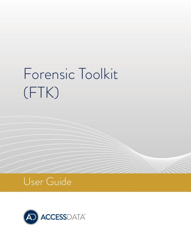 PDF) Forensic Toolkit (FTK) User Guide | Bekir Ata - Academia edu