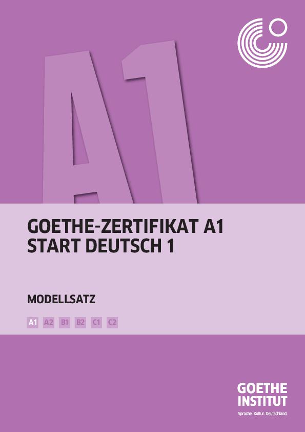 Pdf Goethe Zertifikat A1 Start Deutsch 1 B1 B2 C1 C2 A2 A1