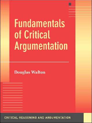 PDF) Douglas Walton. Fundamentals_of_Critical_Argumentation__ ...