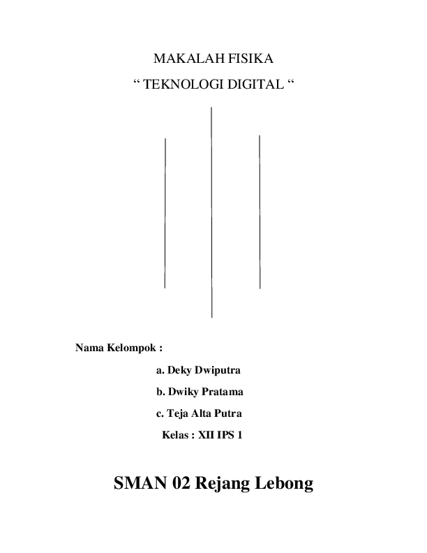 Doc Makalah Fisika Teknologi Digital Sman 02 Rejang Lebong Fanji Yama San Academia Edu