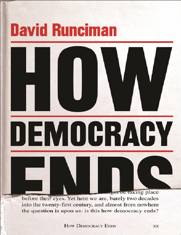 PDF) David Runciman : How Democracy Ends | Victor