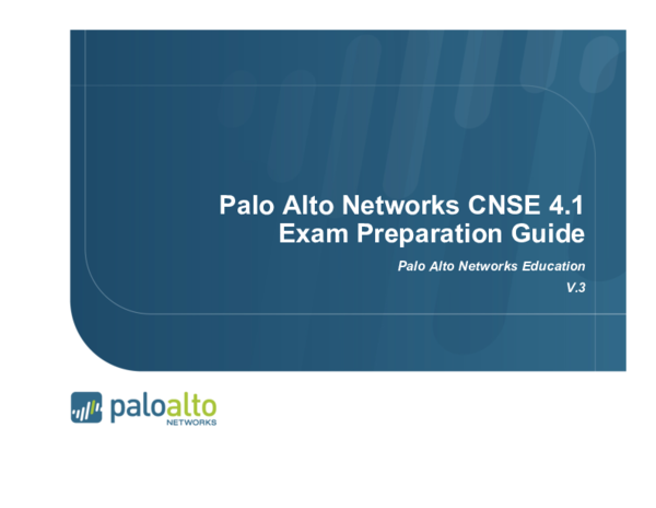 PDF) Palo Alto Networks CNSE 4 1 Exam Preparation Guide