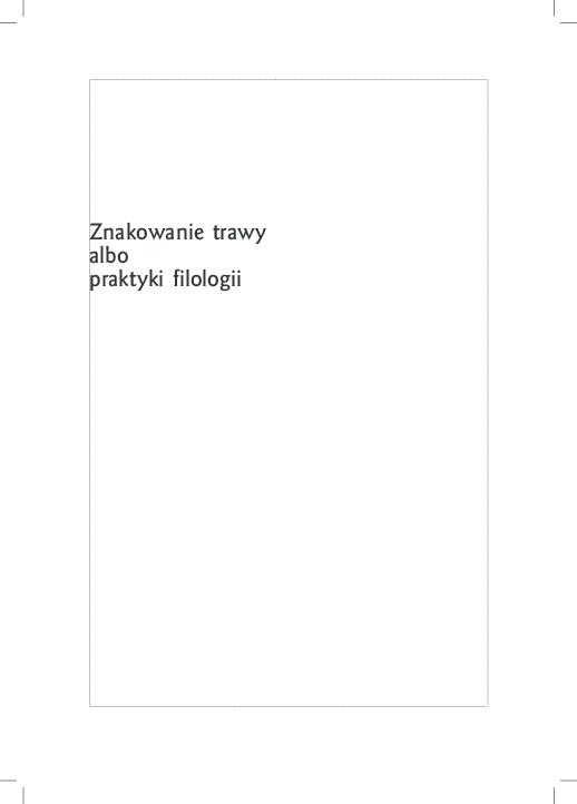 Pdf Znakowanie Trawy Albo Praktyki Filologii Ryszard