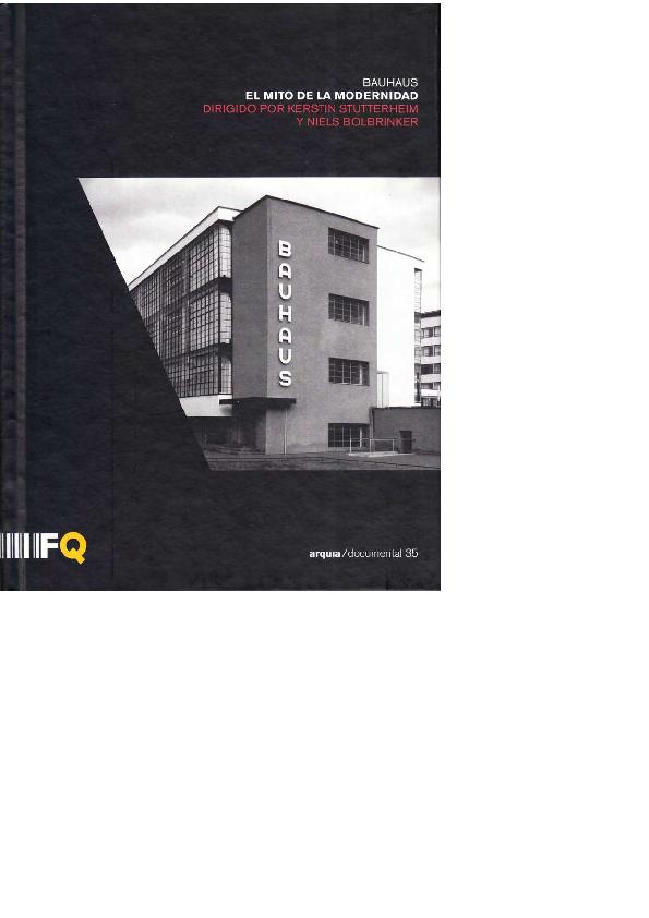 Pdf Bauhaus El Mito De La Modernidad Jorge Torres Cueco
