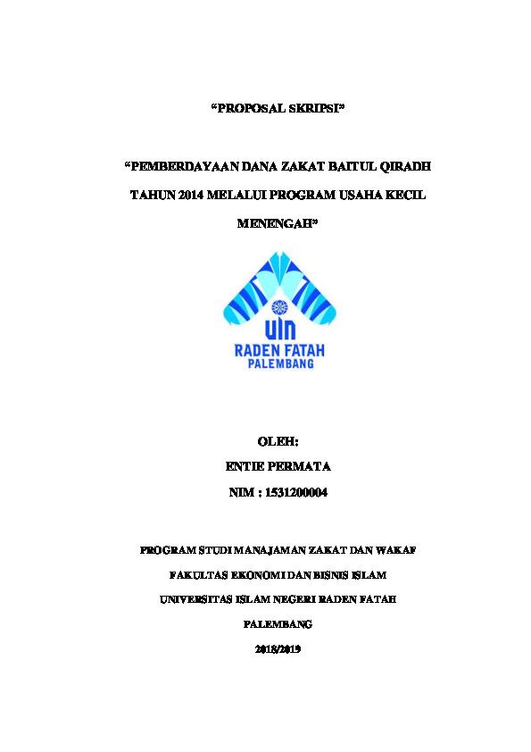 Doc Proposal Skripsi Pemberdayaan Dana Zakat Baitul Qiradh Tahun 2014 Melalui Program Usaha Kecil Menengah Oleh Entie Permata Nim 1531200004 Enty Arthaamalia Academia Edu