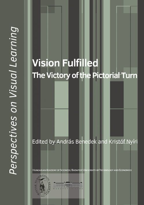 The Victory Of The Pictorial Turn Kristof Nyiri Petra Aczl